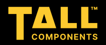 Tall Components